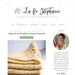 Crêpes de la Chandeleur à la purée d'amande - La fée Stéphanie