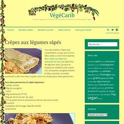 Crêpes aux légumes râpés