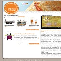 Recette de crêpe salée et recette de crêpe sucrée, crêpière et appareil à crêpe professionnel avec Crêpes de France.