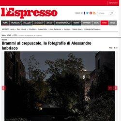 Drammi al crepuscolo, le fotografie di Alessandro Imbriaco
