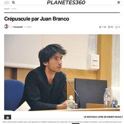 Crépuscule par Juan Branco