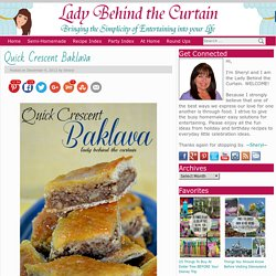 Quick Crescent Baklava – Lady Behind the Curtain