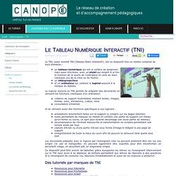 Canopé Créteil - Le Tableau Numérique Interactif (TNI)