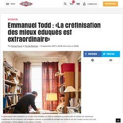 (20+) Emmanuel Todd: «La crétinisation des mieux éduqués est extraordinaire»