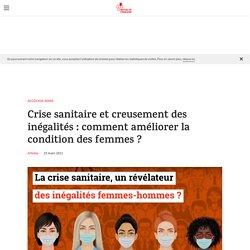 Crise sanitaire et creusement des inégalités : comment améliorer la condition des femmes ? / Mutualité Française, mars 2021