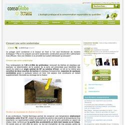 Creuser une serre souterraine - Consommer Durable Consommer Durable