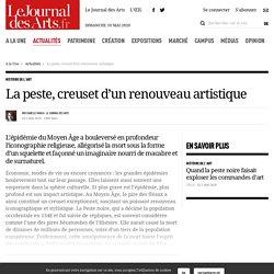 La peste, creuset d'un renouveau artistique - 6 mai 2020 - Le Journal des Arts - n° 545