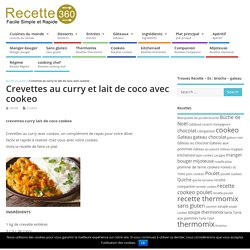 crevettes curry lait de coco cookeo