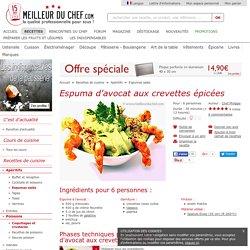 Espuma d'avocat aux crevettes épicées - Recette de cuisine avec photos