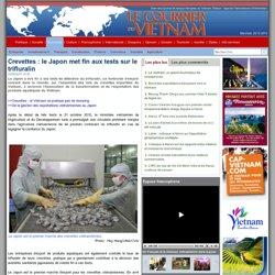 VNA 22/05/13 Crevettes : le Japon met fin aux tests sur le trifluralin