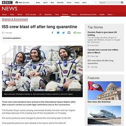 ISS crew blast off after long quarantine