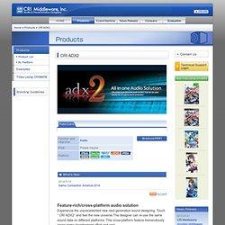 CRI ADX2 - CRI Middleware, Inc.