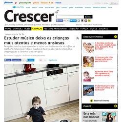 Estudar música deixa as crianças mais atentas e menos ansiosas - CRESCER