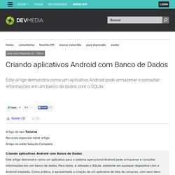 Criando aplicativos Android com Banco de Dados