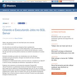 Criando e Executando Jobs no SQL Server -