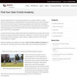 Find your own cricket academy – Sportsshala Blog