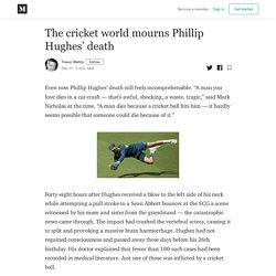 The cricket world mourns Phillip Hughes' death - Trevor Mehta - Medium