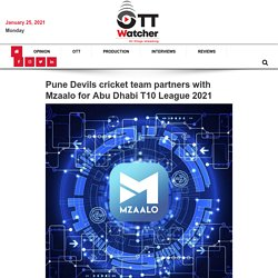 Pune Devils cricket team partners with Mzaalo for Abu Dhabi T10 League 2021 – OTT WATCHER