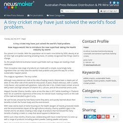 A tiny cricket may have just solved the world's food problem.