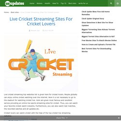 Live Cricket Streaming Sites For Cricket Lovers - Top 10