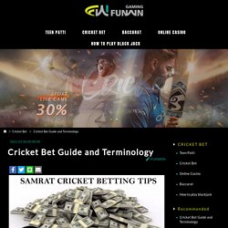 Cricket Bet Guide and Terminology - FUNWIN