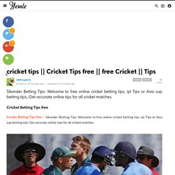 Cricket Tips free
