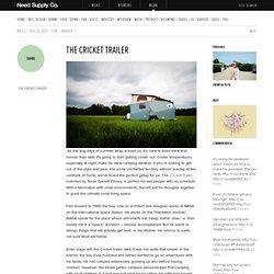 The Cricket Trailer