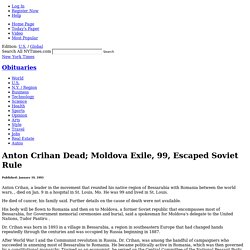 Anton Crihan Dead; Moldova Exile, 99, Escaped Soviet Rule