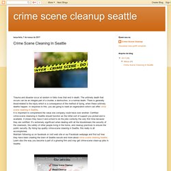 crime scene cleanup seattle: Crime Scene Cleaning In Seattle