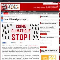 Crime Climatique Stop ! - Le Canut Insurgé