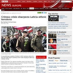 Crimea crisis sharpens Latvia ethnic tensions