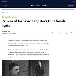 Crimes of fashion: gangsters turn heads again