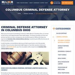 Criminal Defense Attorney Columbus Ohio, Criminal Defense Lawyer