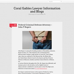 Federal Criminal Defense Attorney – John P Rogers