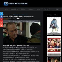 Criminal - Un espion dans la tête - Film complet (VF) I Streaming Gratuit