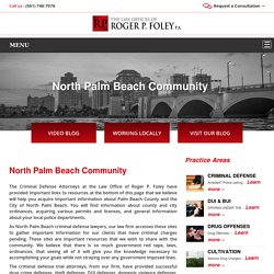 Affordable Criminal Defense Attorney North Palm Beach, FL -RP Foley