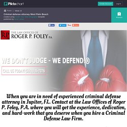 Honest Criminal Defense Attorney In West Palm Beach, FL – RPFoley