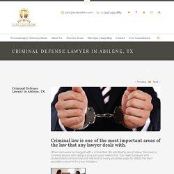 Criminal Defense Attorney in Abilene, TX