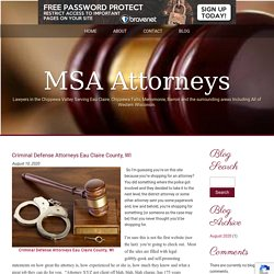 Criminal Defense Attorneys Eau Claire County, WI
