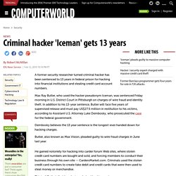 Criminal hacker 'Iceman' gets 13 years