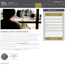 Trewin Norman - The Right Criminal Injury Lawyers in Perth for Your Claim