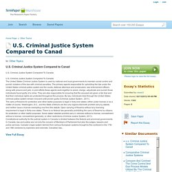 U.S. Criminal Justice System Compared to Canad - College Essays - Sissie3
