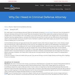 Why Do I Need A Criminal Defense Attorney