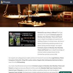 Criminal Lawyers in Mumbai, Navi Mumbai, India - Adv Bindu Dubey & Associates