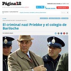 El criminal nazi Priebke y el colegio de Bariloche