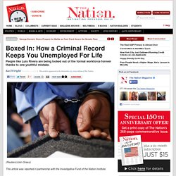 Boxed In: How a Criminal Record Keeps You Unemployed For Life