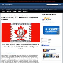 Law, Criminality, and Assaults on Indigenous Peoples