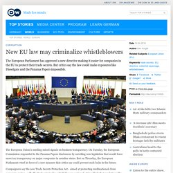 New EU law may criminalize whistleblowers
