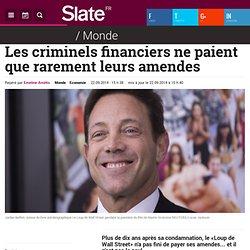 Les criminels financiers ne paient que rarement leurs amendes