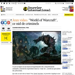 World of Warcraft, ce nid de criminels